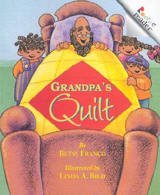 Grandpa's Quilt By Franco, Betsy/ Bild, Linda (ILT)
